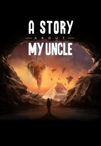 A Story About My Uncle Review